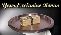 Your Exclusive Bonus