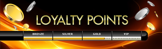 Online Casino VIP - LOYALTY POINTS